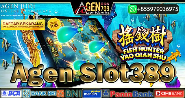 Agen Slot389