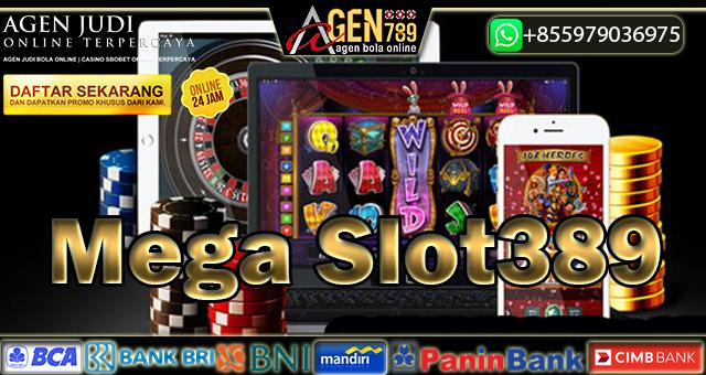 Mega Slot389