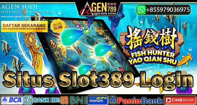 Situs Slot389 Login