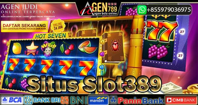 Situs Slot389