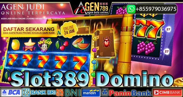 Slot389 Domino