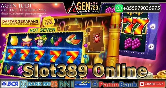 Slot389 Online