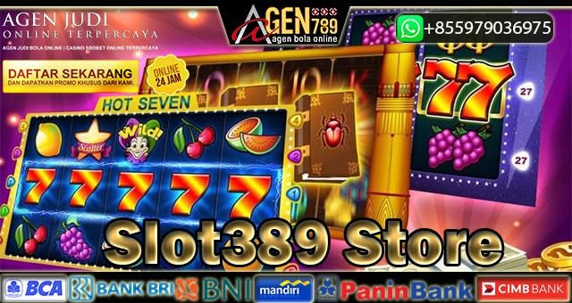 Slot389 Store